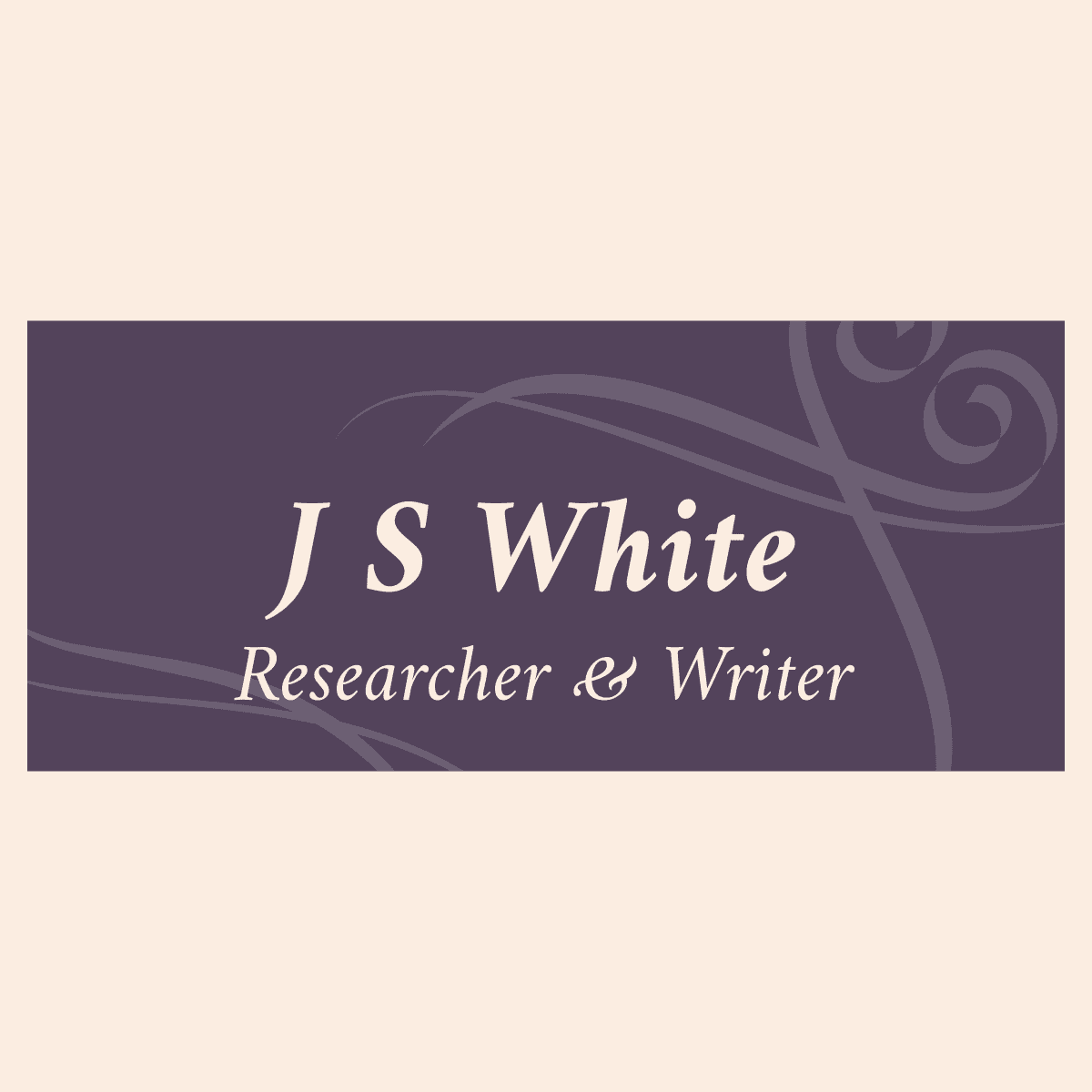 Janine S White: Researcher and Writer